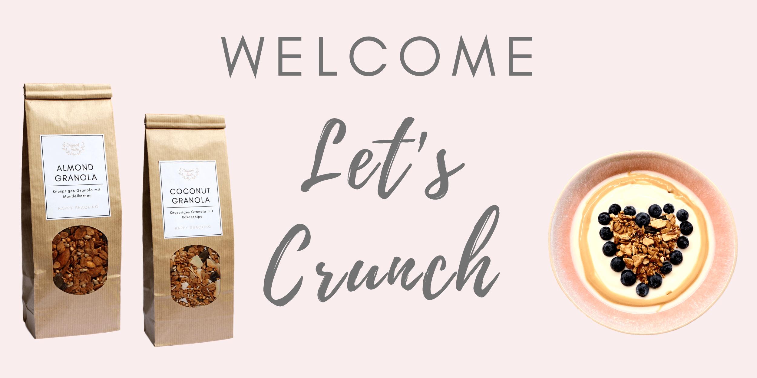 Crunchtaste Welcome